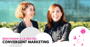 Bienvenid@s a la era del Convergent Marketing